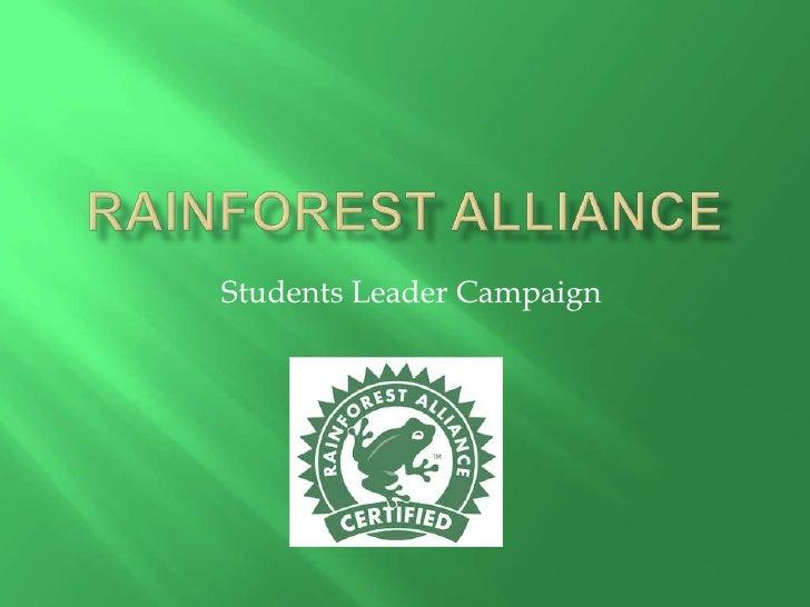 Rainforest Alliance<br />Students Leader Campaign<br />
