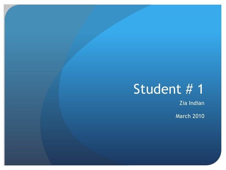 Student # 1
