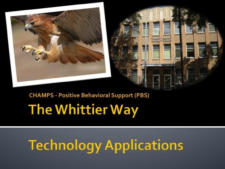 Whittier Way 2011 Tech Apps