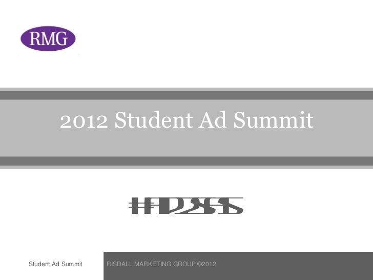 2012 Student Ad Summit                         # d ss                          a 2aStudent Ad Summit   RISDALL MARKETING G...