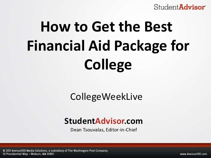 How to Get the BestFinancial Aid Package for         College      CollegeWeekLive     StudentAdvisor.com      Dean Tsouval...