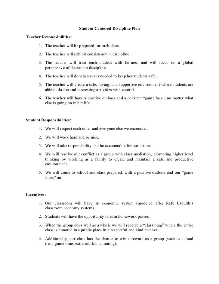 Student Centered Discipline Plan Teacher Responsibilities:        1. The teacher will be prepared for each class.        2...