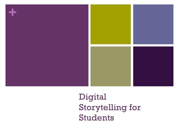 Digital Storytelling for Students