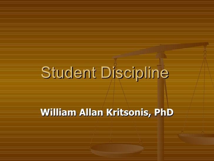 Student Discipline - Dr. William Allan Kritsonis
