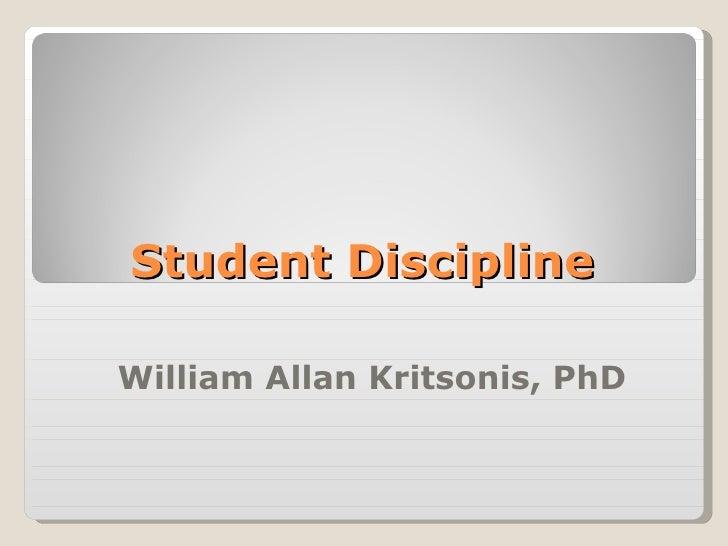 Student Discipline William Allan Kritsonis, PhD