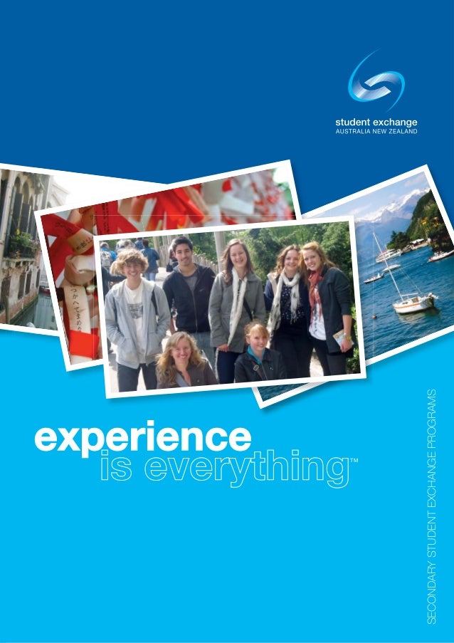 experience                       is everything                         TMSECONDARY STUDENT EXCHANGE PROGRAMS              ...