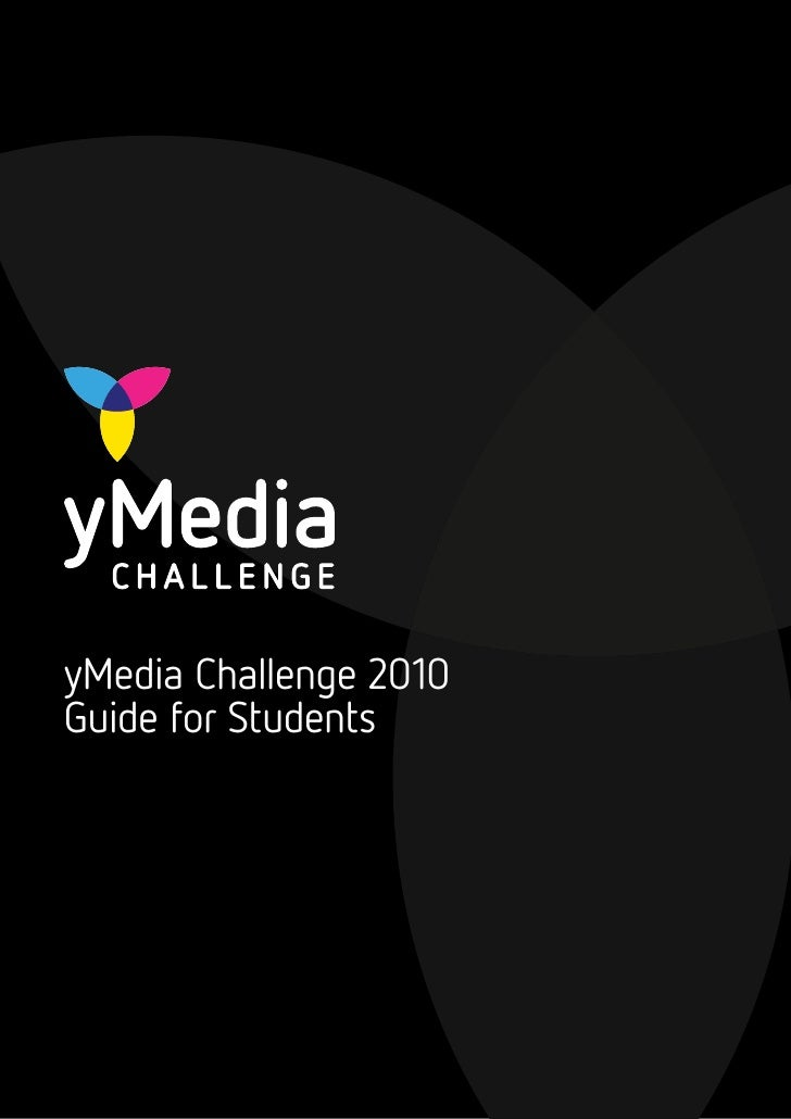 Student guide - yMedia Challenge 2010
