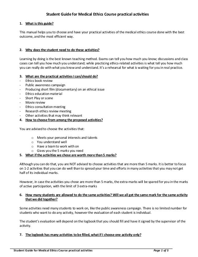Student Guide for Medical Ethics Course practical activities 1. What is this guide? This manual helps you to choose and ha...