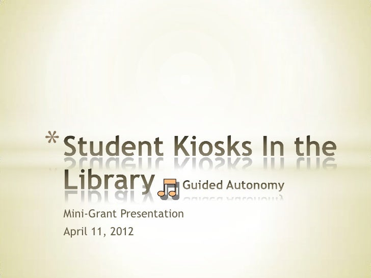 Student kiosks in the library – guided autonomy