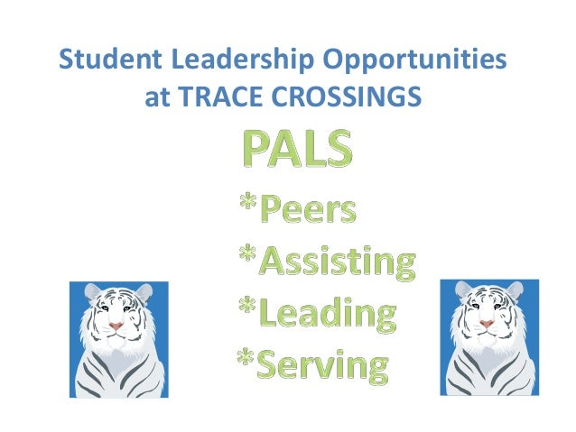 Student Leadership Opportunities at TRACE CROSSINGS