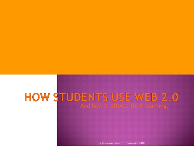 Student learning and Web 2.0