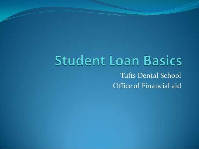Tufts Dental SchoolOffice of Financial aid
