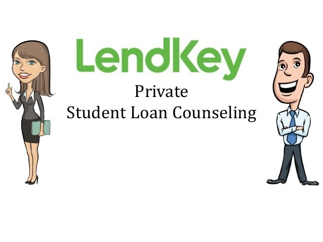 Private Student Loan Counseling