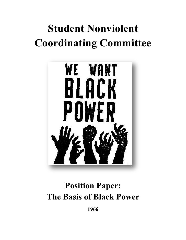 Student Nonviolent Coordinating Committee Position Paper the Basis of Black Power (1966)