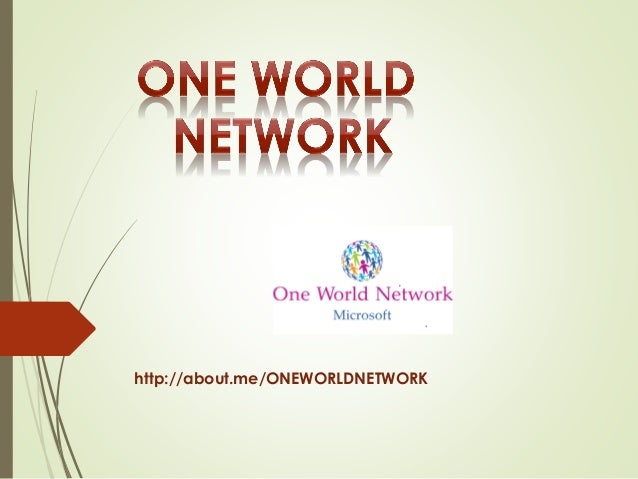 http://about.me/ONEWORLDNETWORK