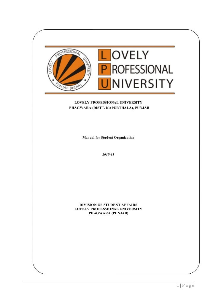 LOVELY PROFESSIONAL UNIVERSITYPHAGWARA (DISTT. KAPURTHALA), PUNJAB     Manual for Student Organization                2010...