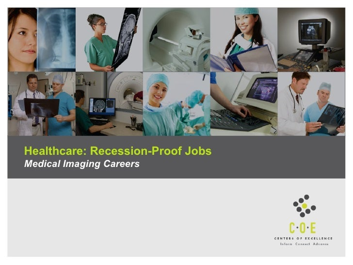 Healthcare: Recession-Proof Jobs Medical Imaging Careers