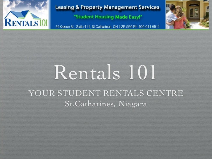 Rentals 101 YOUR STUDENT RENTALS CENTRE       St.Catharines, Niagara