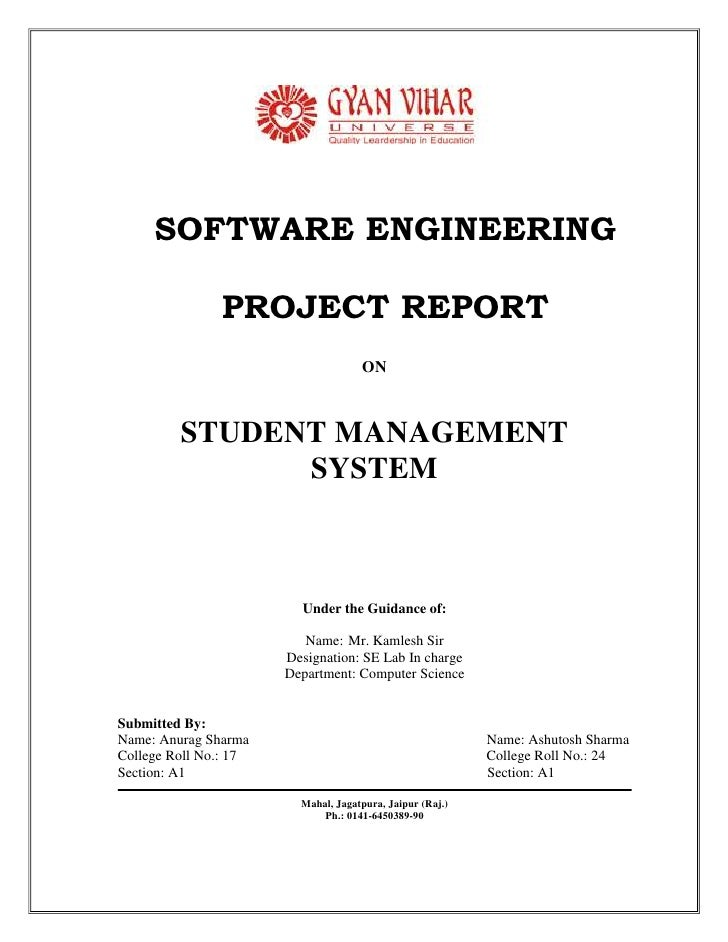 SOFTWARE ENGINEERING<br />PROJECT REPORT<br />ON<br />STUDENT MANAGEMENT <br />SYSTEM<br />Under the Guidance of:<br />Nam...