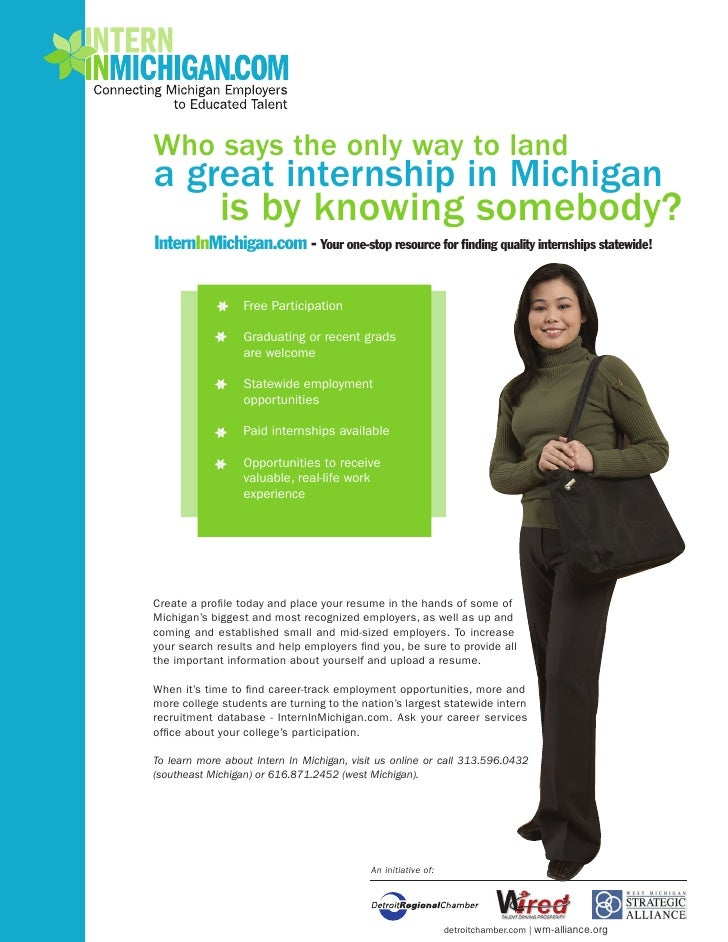 Who says the only way to land a great internship in Michigan              is by knowing somebody? InternInMichigan.com - Y...
