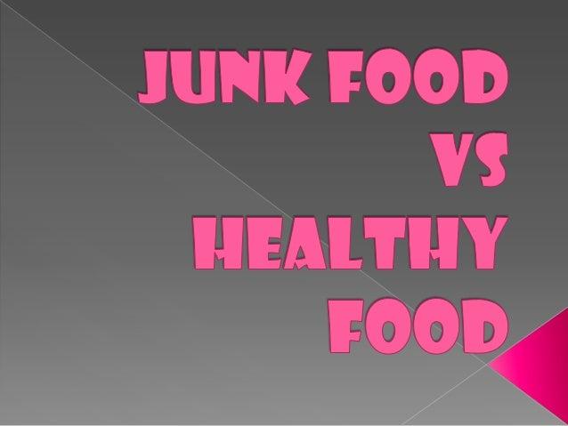  1. 2. 3. 4. 5.  1. 2.  3. 4.   HEALTHY FOOD WHAT IS Healthy food? Avoid junk food pictures Definition Slogan Junk food...