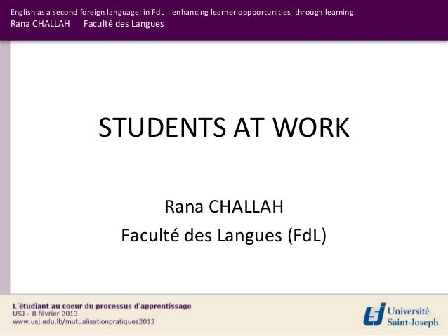 English as a second foreign language: in FdL : enhancing learner oppportunities through learningRana CHALLAH        Facult...