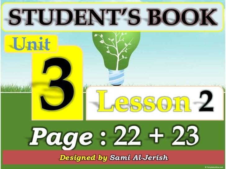 Student's book u3 l2 -page 22-23