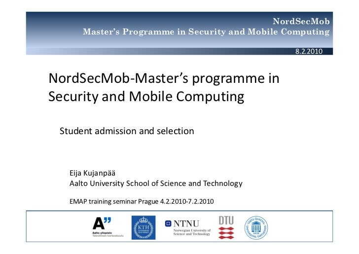 NordSecMob       Master's Programme in Security and Mobile Computing                                                      ...