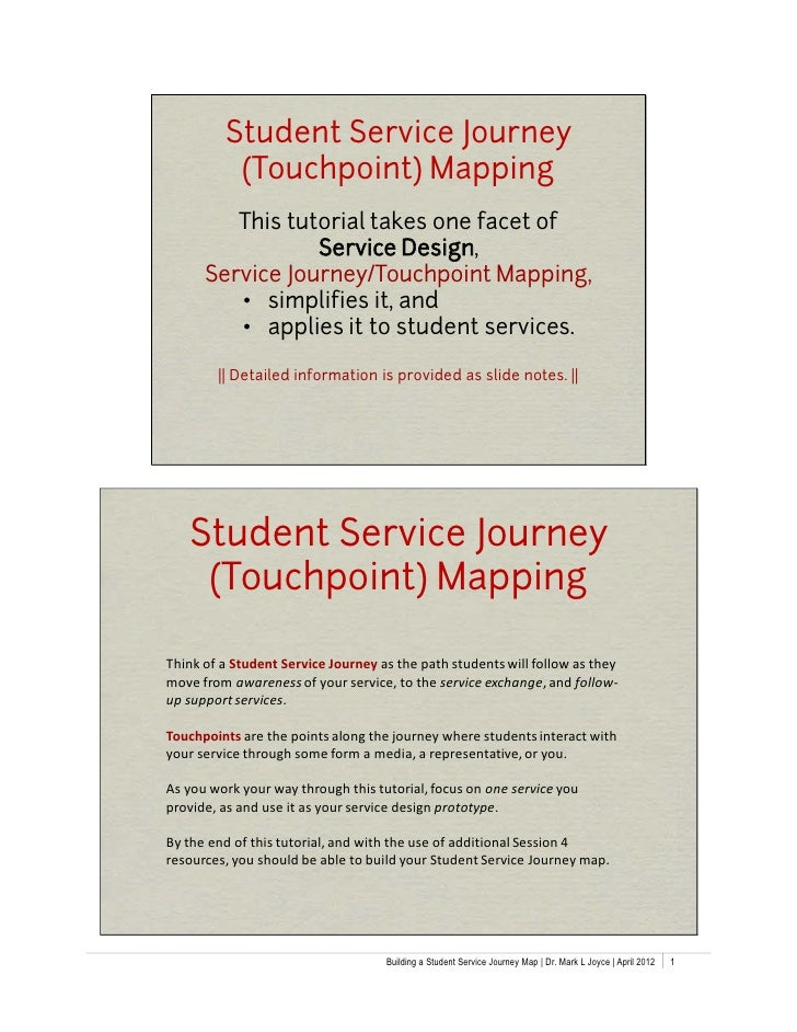 Student Service Journey          (Touchpoint) Mapping         This tutorial takes one facet of                 Service Des...