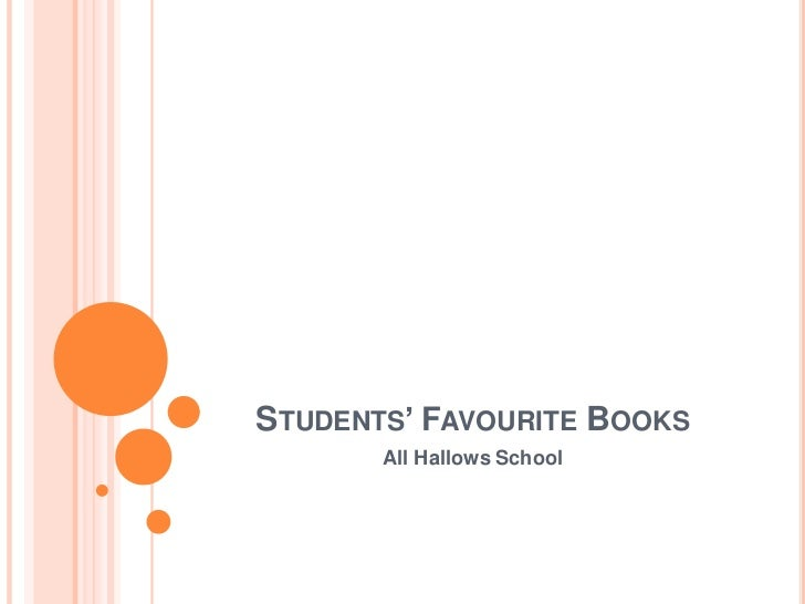 STUDENTS' FAVOURITE BOOKS       All Hallows School