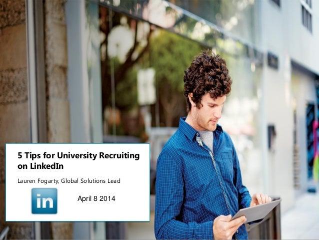 5 Tips for University Recruiting on LinkedIn