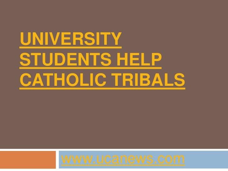 Students help catholic tribals