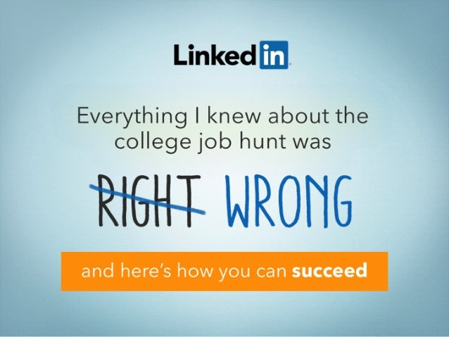 Everything I Knew about the College Job Hunt Was WRONG - And Here's How You Can Succeed