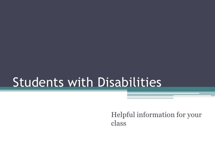 Students with Disabilities                 Helpful information for your                 class