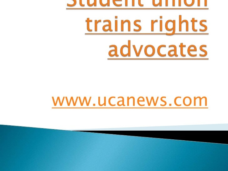Student union trains rights advocates<br />www.ucanews.com<br />
