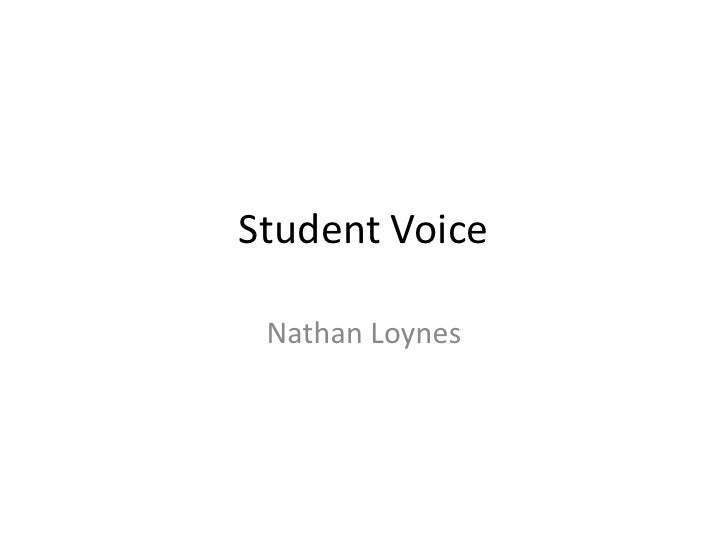 Student Voice Nathan Loynes