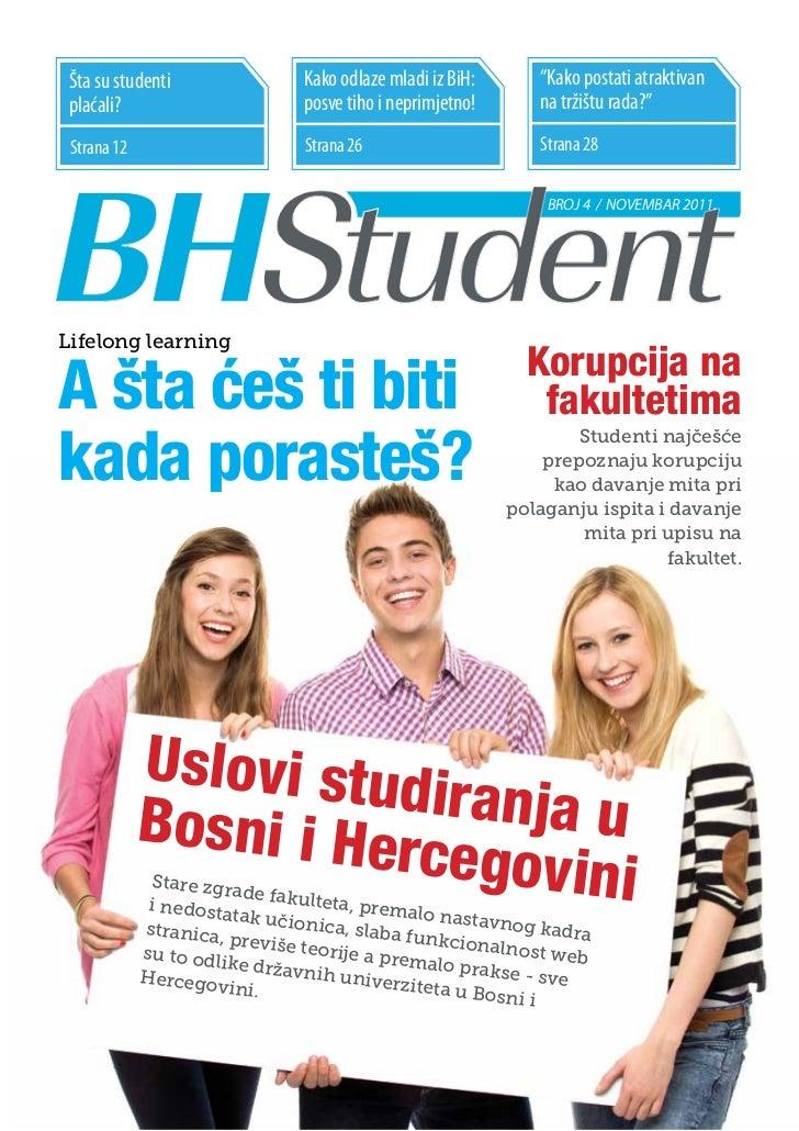 """Šta su studenti                Kako odlaze mladi iz BiH:      """"Kako postati atraktivan plaćali?                       posv..."""