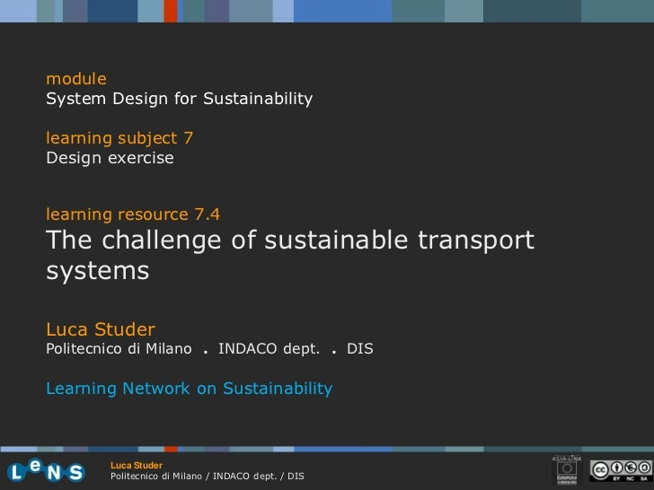 module<br />System Design for Sustainability<br />learning subject 7<br />Design exercise<br />learningresource7.4<br />Th...