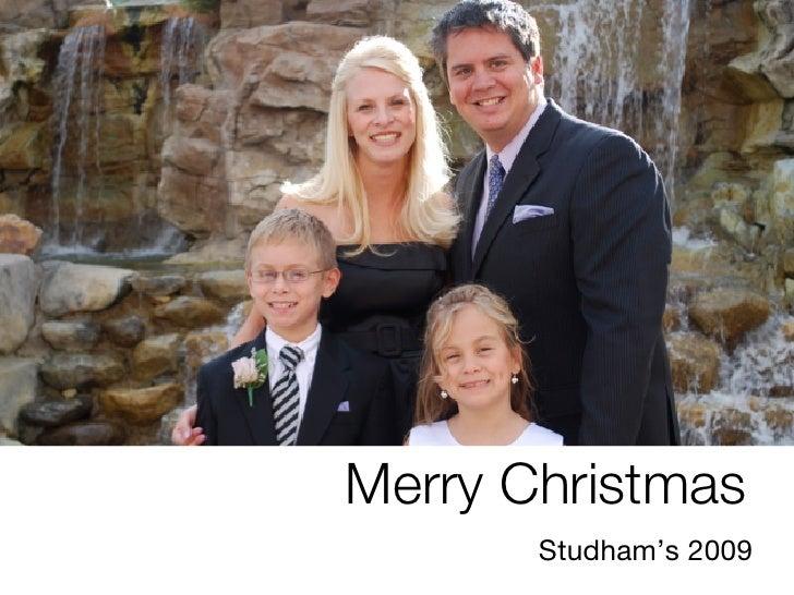 Merry Christmas        Studham's 2009