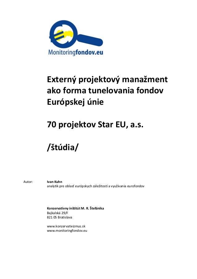 Externý projektový manažment ako forma tunelovania fondov Európskej únie