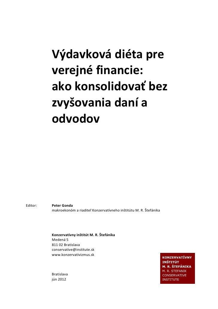 Výdavková diéta pre          verejné financie:          ako konsolidovať bez          zvyšovania daní a          odvodovEd...