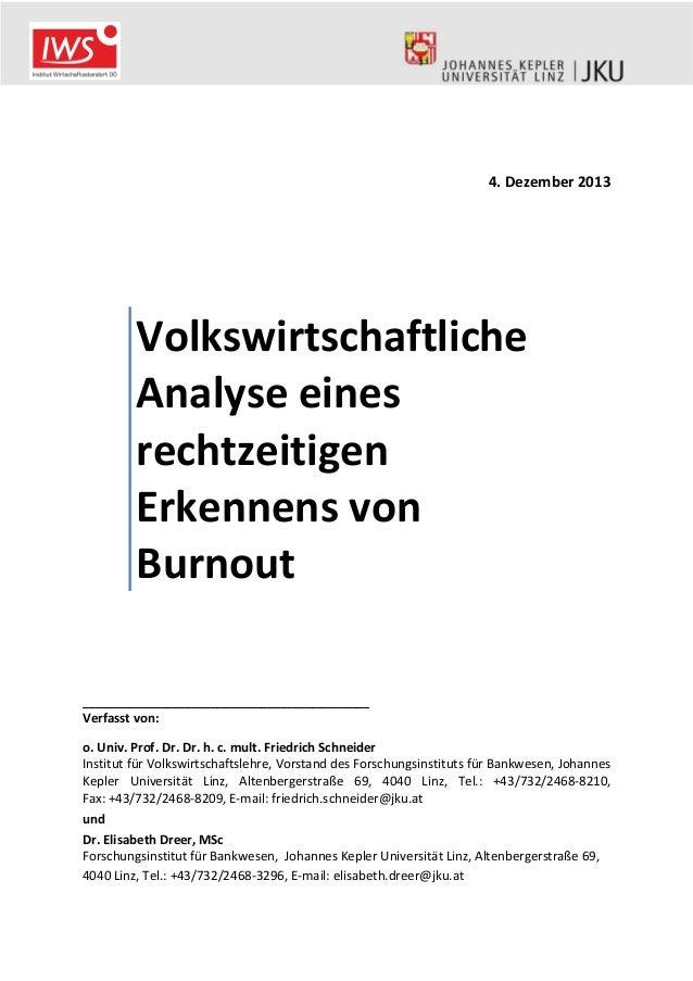 4. Dezember 2013  Volkswirtschaftliche Analyse eines rechtzeitigen Erkennens von Burnout _________________________________...