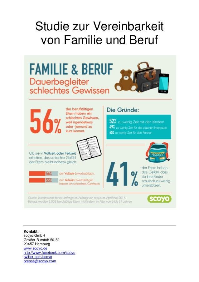 Studie zur Vereinbarkeit von Familie und Beruf Kontakt: scoyo GmbH Großer Burstah 50-52 20457 Hamburg www.scoyo.de http://...