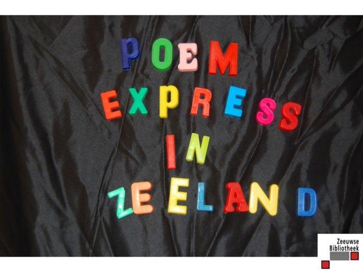 Poem Express in Zeeland