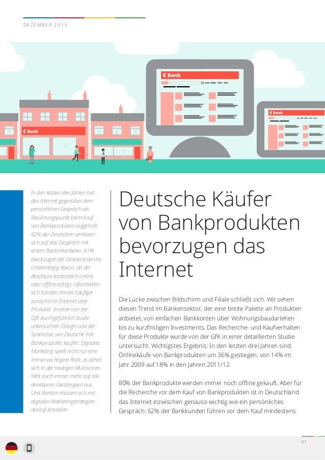 0101 In den letzten drei Jahren hat das Internet gegenüber dem persönlichen Gespräch als Berührungspunkt beim Kauf von Ban...