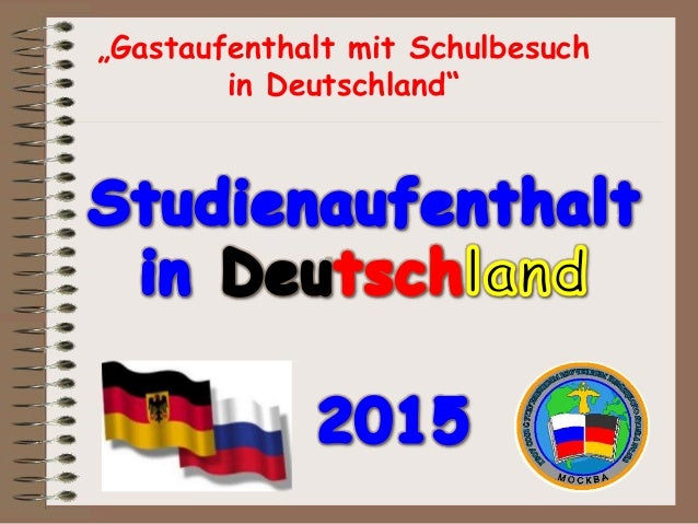 """""""Gastaufenthalt mit Schulbesuch in Deutschland"""""""