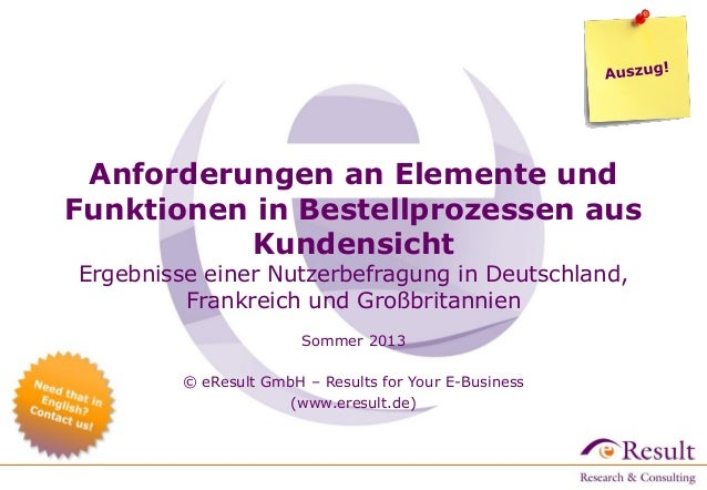 Anforderungen an Elemente und Funktionen in Bestellprozessen aus Kundensicht Ergebnisse einer Nutzerbefragung in Deutschla...