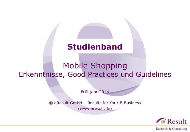 Studienband: Shoppen mit dem Smartphone - Erkenntnisse, Guidelines und Good Practices für mobile Onlineshops