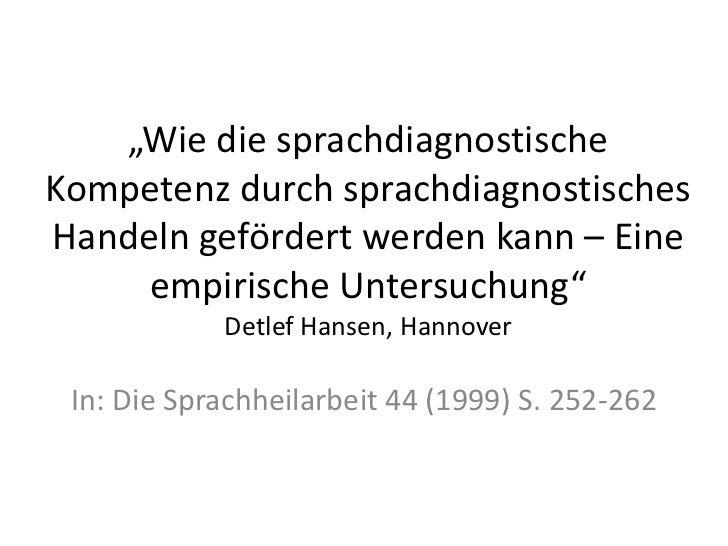 """""""Wie die sprachdiagnostischeKompetenz durch sprachdiagnostischesHandeln gefördert werden kann – Eine     empirische Unters..."""