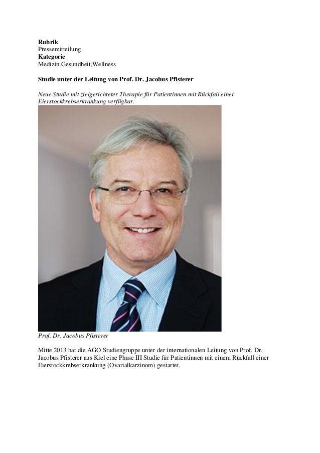 Rubrik Pressemitteilung Kategorie Medizin,Gesundheit,Wellness Studie unter der Leitung von Prof. Dr. Jacobus Pfisterer Neu...